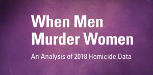 Nearly 2,000 Women Murdered by Men in One Year, New Violence Policy Center Study Finds